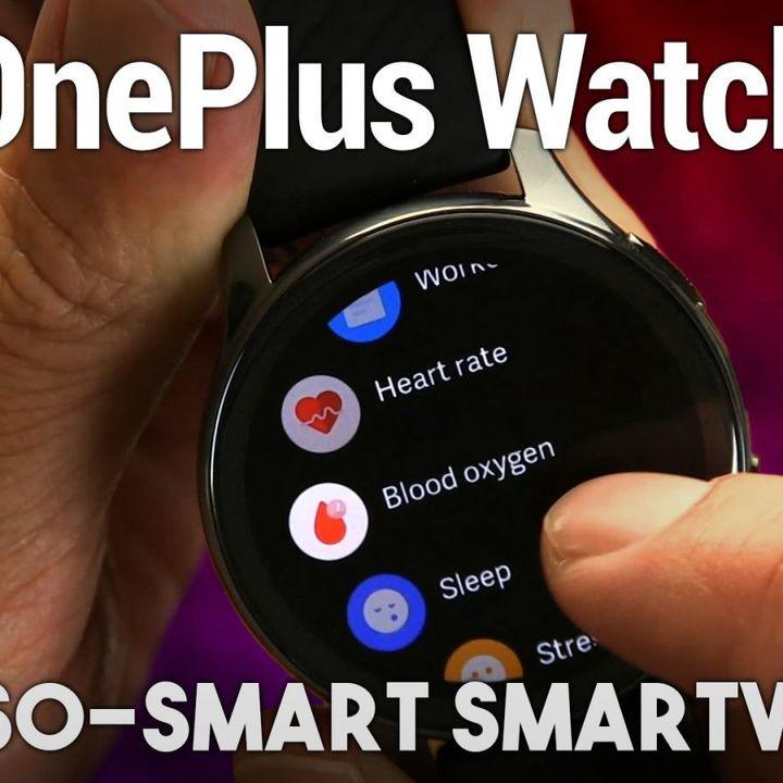 OnePlus Watch Review - Beautiful But Basic Smartwatch
