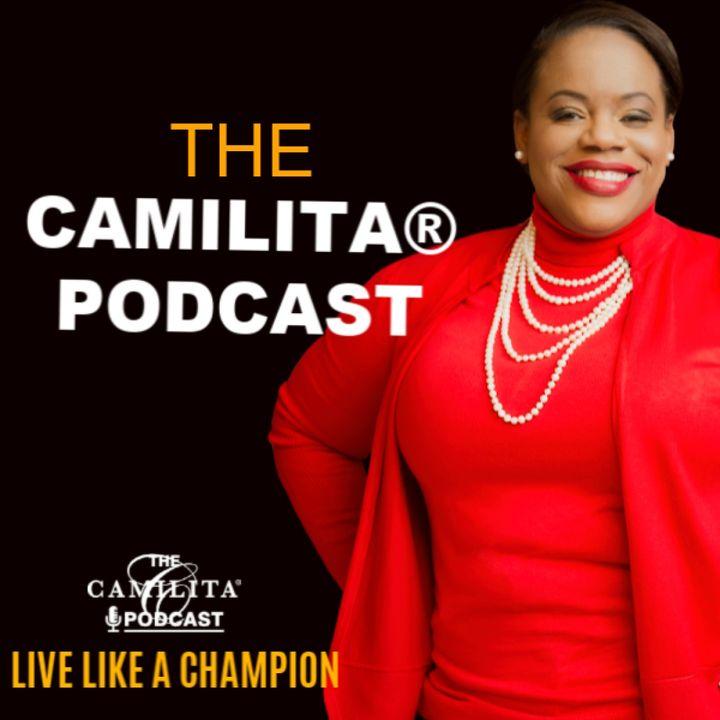 The Camilita® Podcast