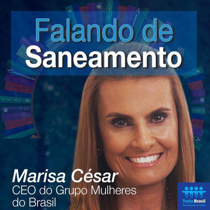 #03 - Grupo Mulheres do Brasil acredita no saneamento como indicador de igualdade
