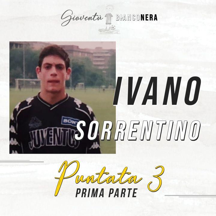 Ivano Sorrentino parte 1