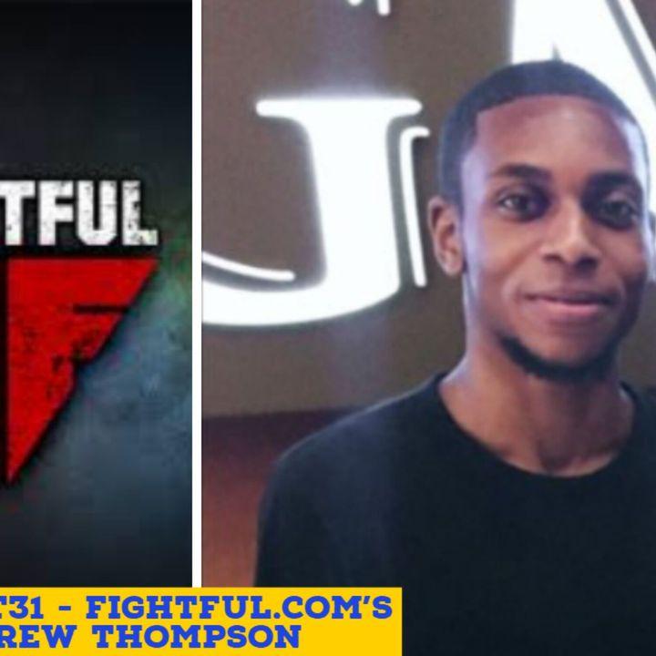 Andrew Thompson | Fightful.com Writer | Wrestling Talk | Keepin It Real #3