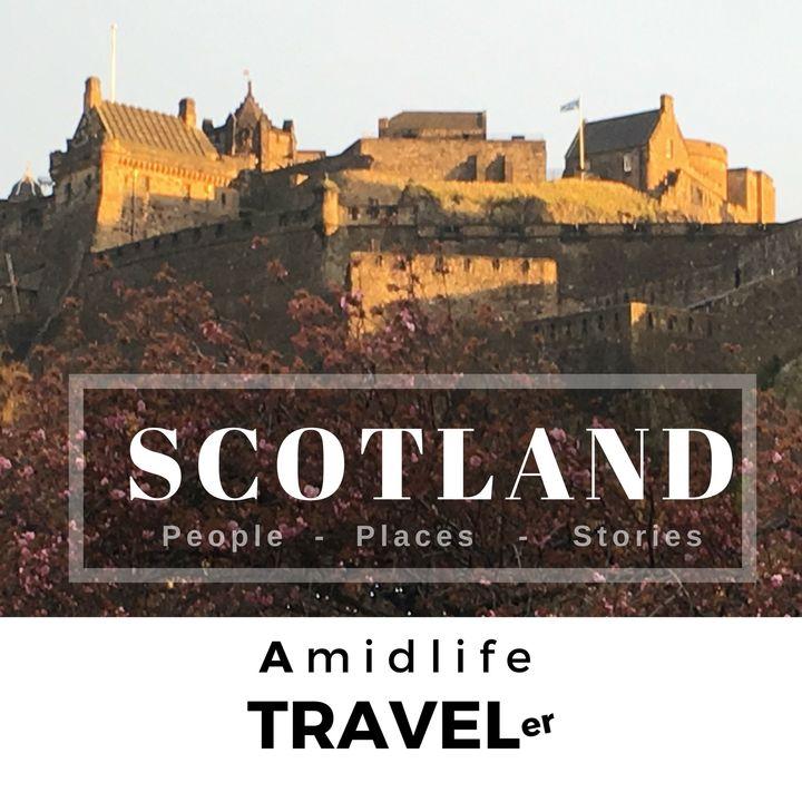 Scotland: Amidlife Traveler