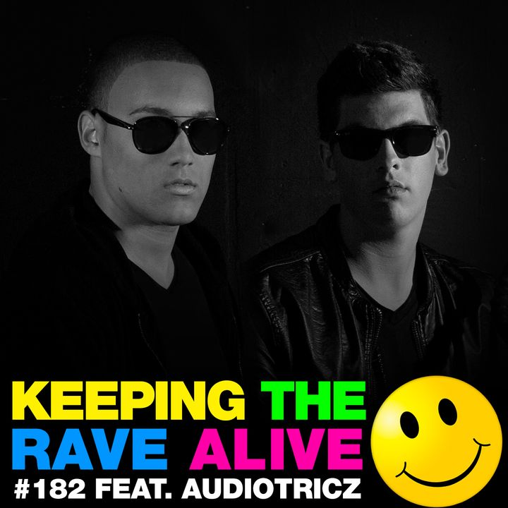 Episode 182: feat Audiotricz!