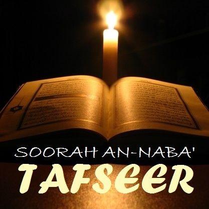 Tafseer of Soorah an-Naba