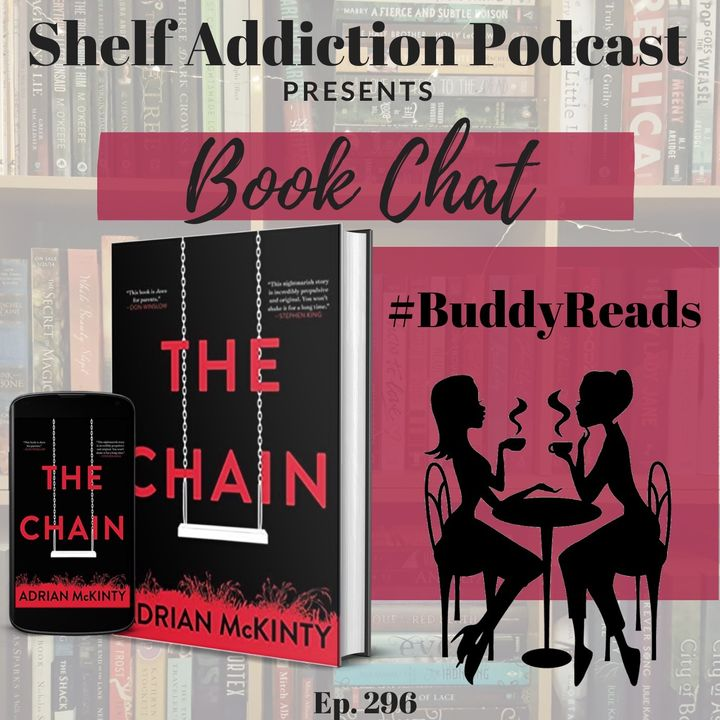 #BuddyReads Discussion of The Chain   Book Chat