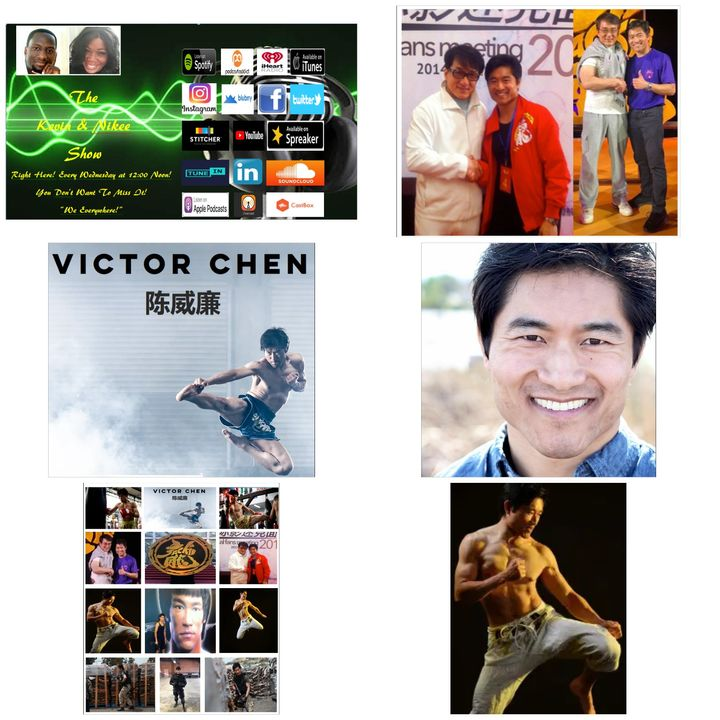 The Kevin & Nikee Show  - Victor William Chen - Real Martial Artist, Actor, Writer, Director, Fitness Coach and Stunt Performer