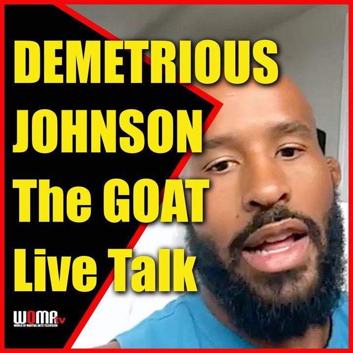 DEMETRIOUS JOHNSON The GOAT Live Talk UFC to ONE FC