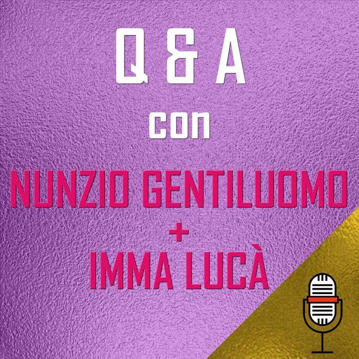 Puntata del 17/04/2020 - Questions & Answers con Imma Lucà e Annunziato Gentiluomo