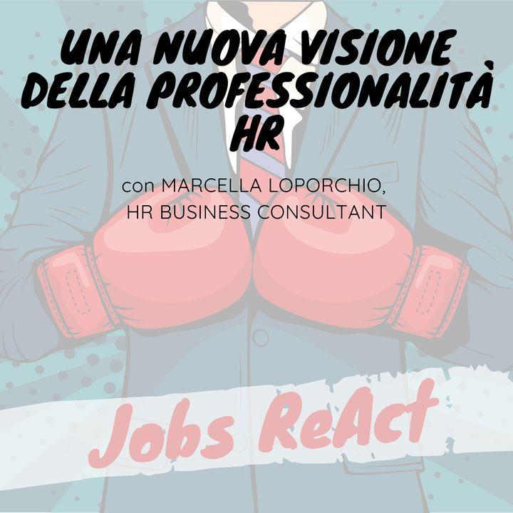 JR 51   Una nuova visione della professionalità HR - con Marcella Loporchio