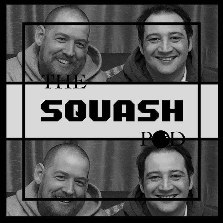 The squash pod - lets get this show on the road.