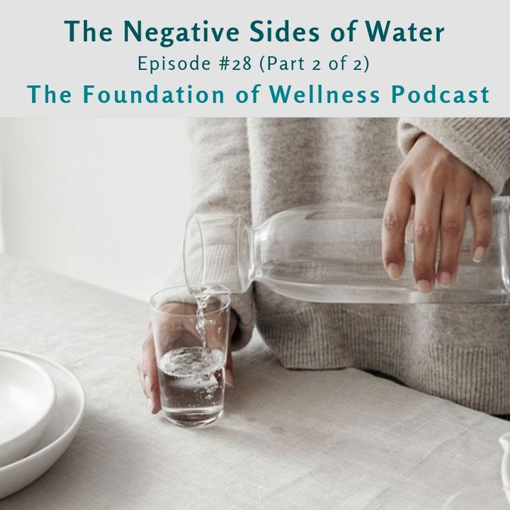 #28: Water - What to Worry About (Part 2 of 2), Tap Water, Filters, Alkaline Water, Hyponatremia