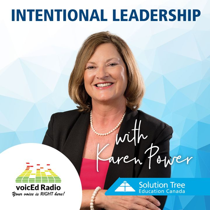 Intentional Leadership with Karen Power