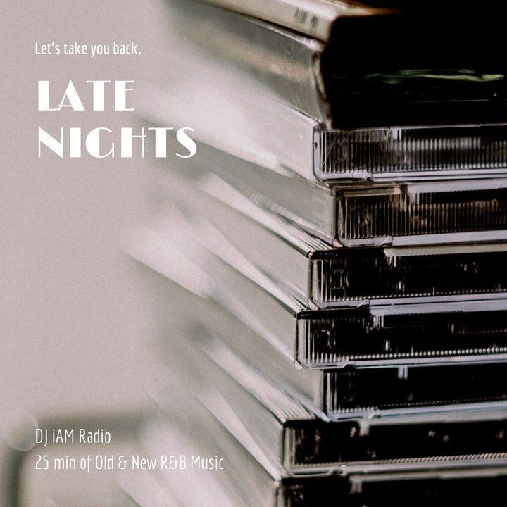 DJ iAM Late Nights R&B Mixtape 1