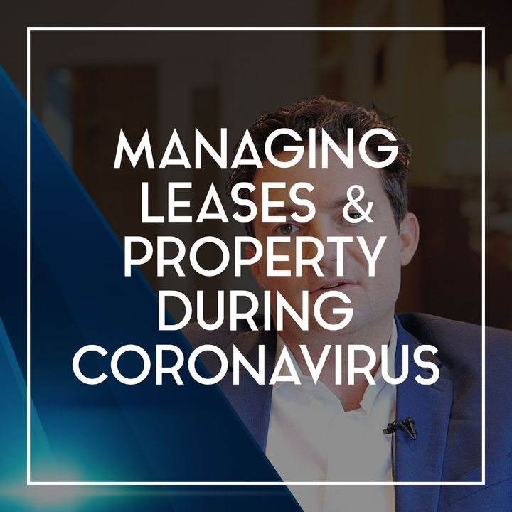 96 Managing Leases & Property | Restaurant Recovery Podcast Series