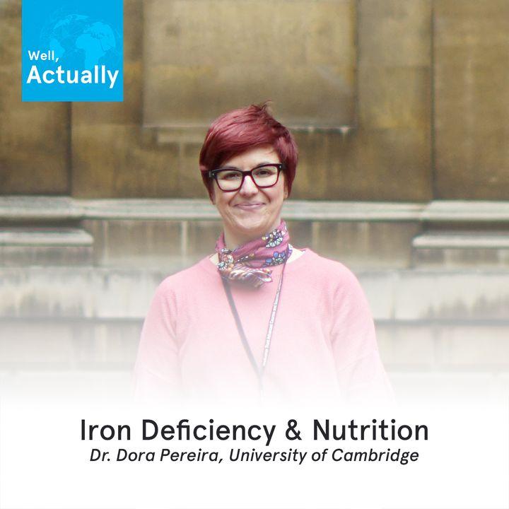 01 - Iron Deficiency & Nutrition | Dr Dora Pereira