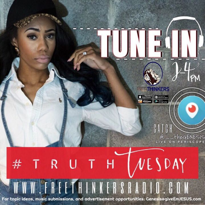 #TruthTuesdays with Genesis