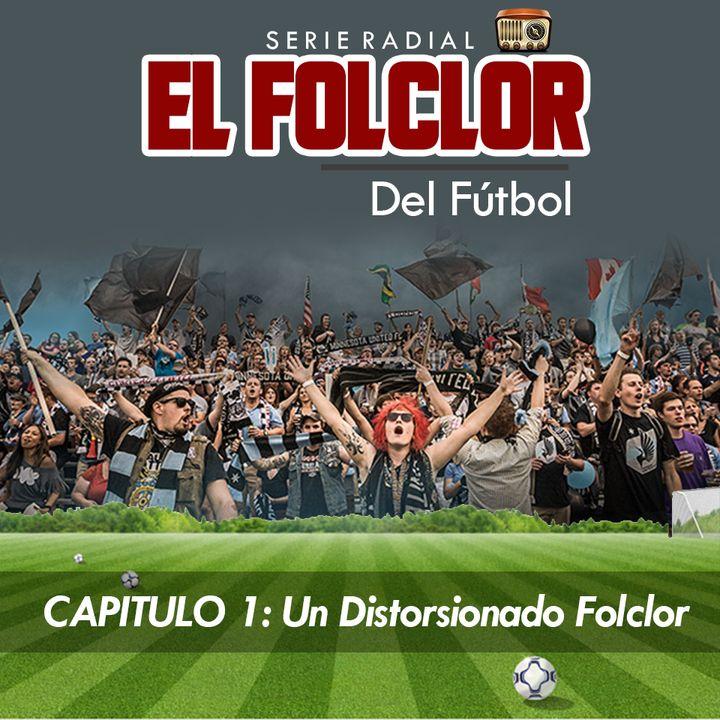 Serie El Folclor Del Futbol
