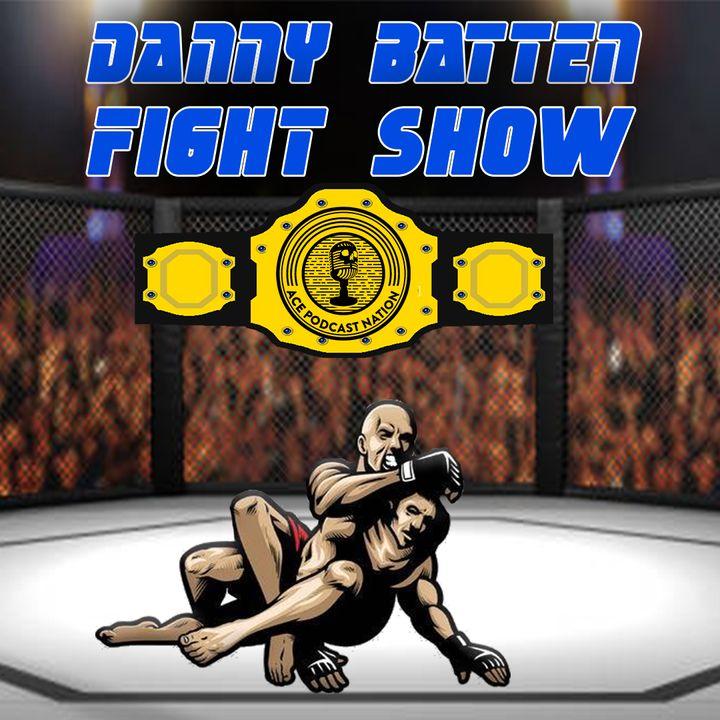 AIDAN JAMES   BRAVE MMA   ASKREN v PAUL   UFC FIGHT NIGHT & BELLATOR 257   DANNY BATTEN FIGHT SHOW #72