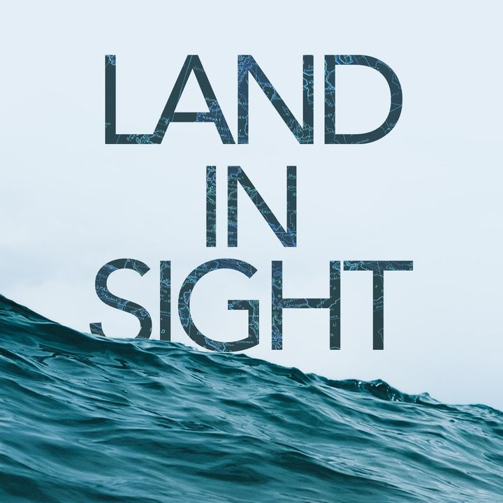 Land In Sight - Episode 1