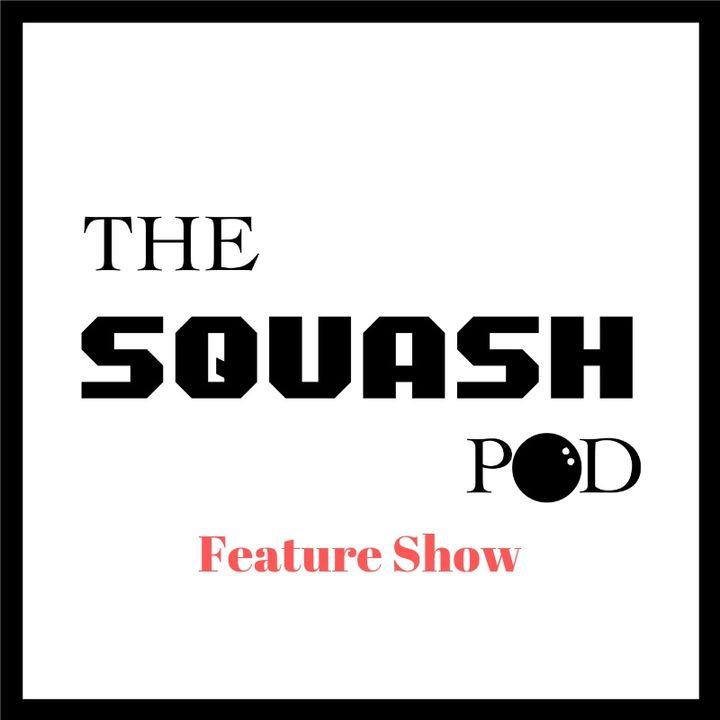 The Squash Pod - Feature shows