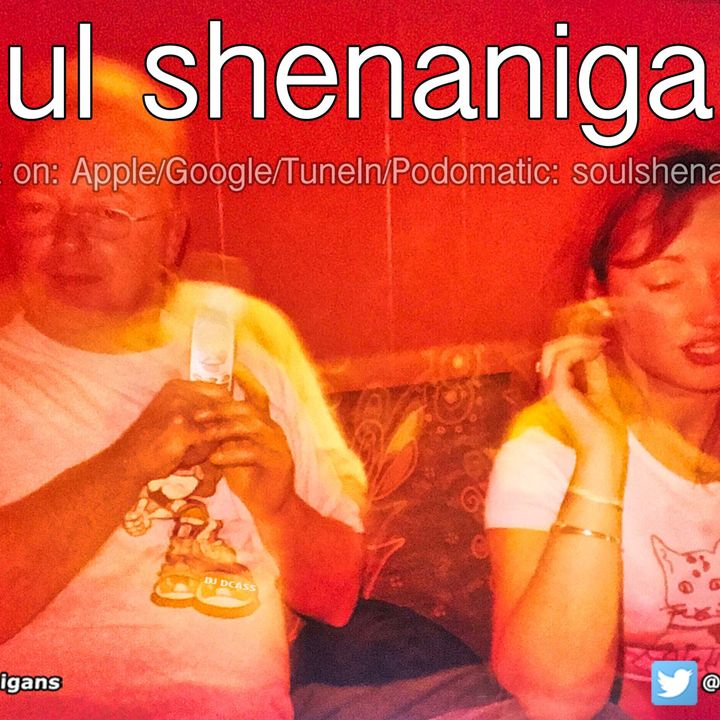 EP 570 ::: Soul Shenanigans ::: 2020 September 12th