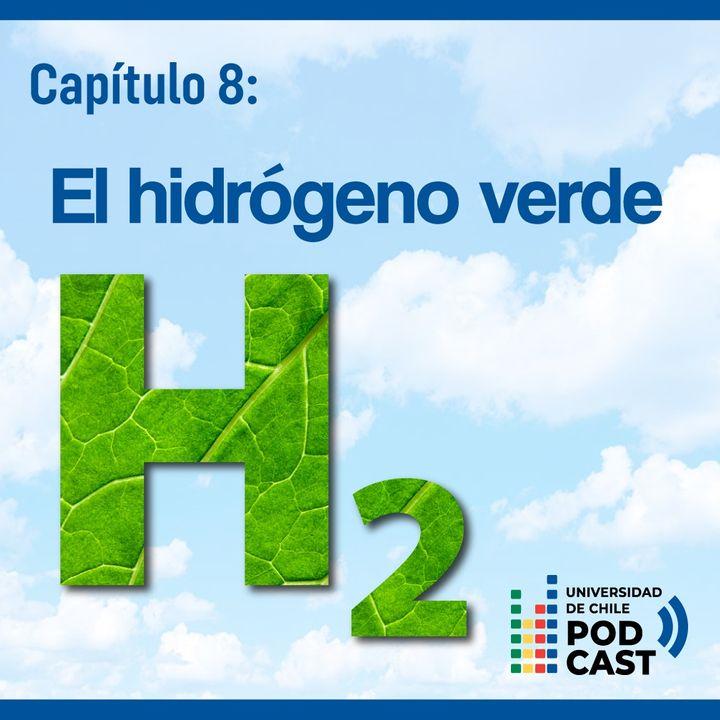 Hidrógeno Verde: La energía del futuro