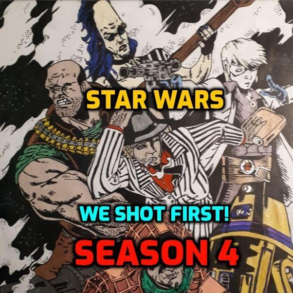 "Star Wars Saga Ed. DOD ""We Shot First!"" S4 Ep.11 ""Negotiations... About A Lightsaber"""