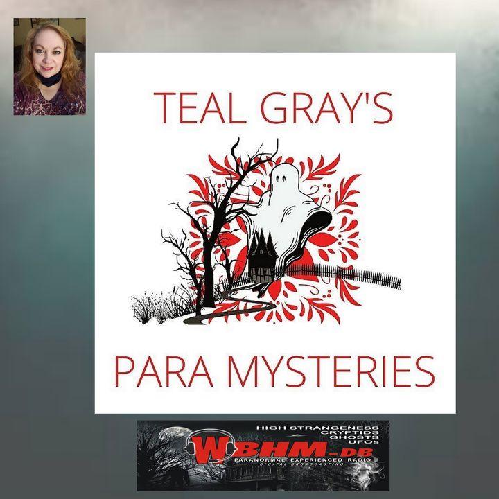 Teal Gray's Para Mysteries