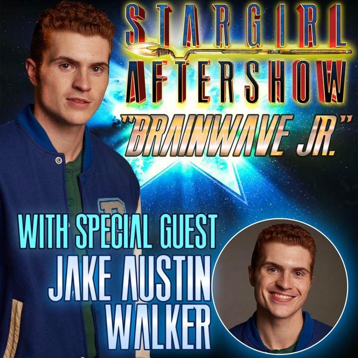 """""""Brainwave Jr"""" with guest JAKE AUSTIN WALKER"""