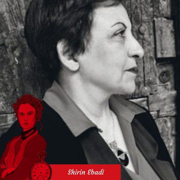 E5 - Shirin Ebadi - Testi tratti da Finché non saremo liberi. Iran la mia lotta per i diritti umani, Bompiani 2016