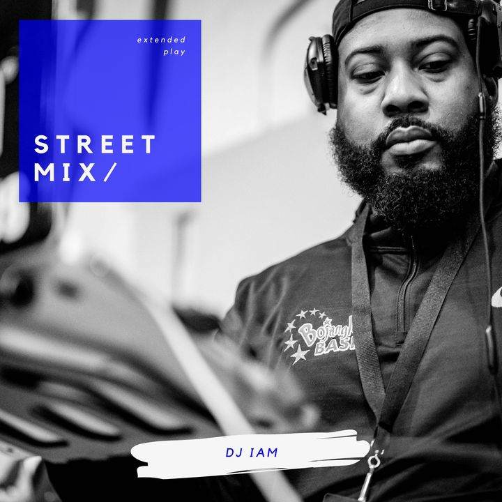 DJ iAM Street Mix