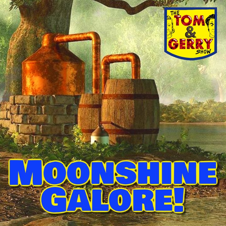 Moonshine Galore