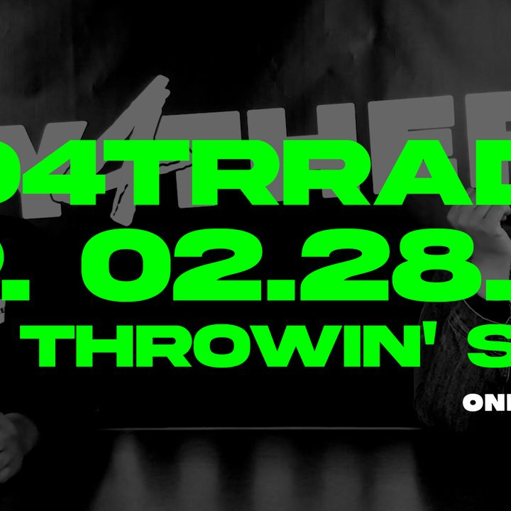 #O4TRRadio Episode Thirteen Throwin Salt