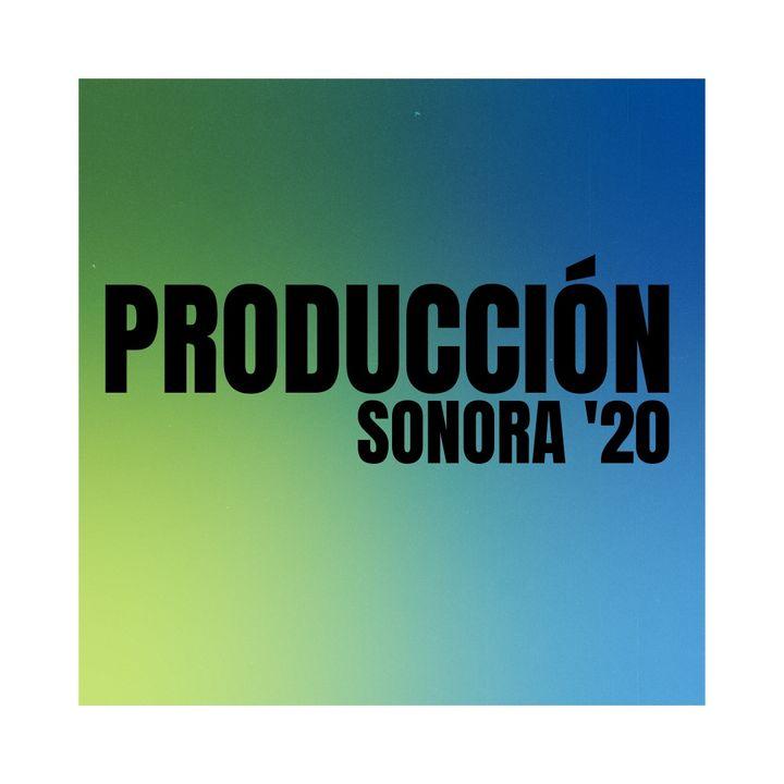 Producción Sonora '20
