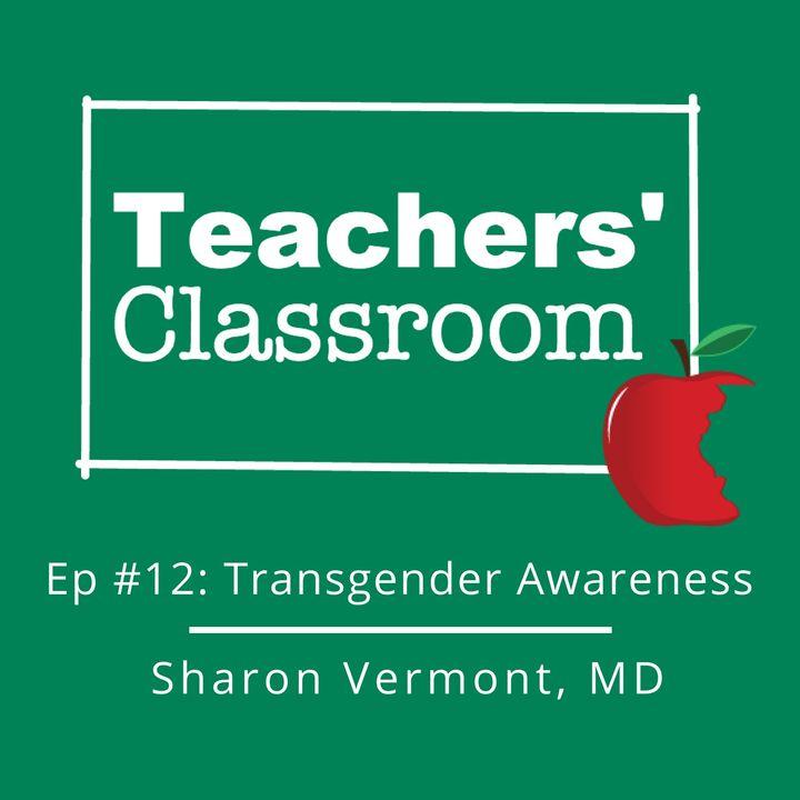 Transgender Awareness with Pediatrician Sharon Vermont