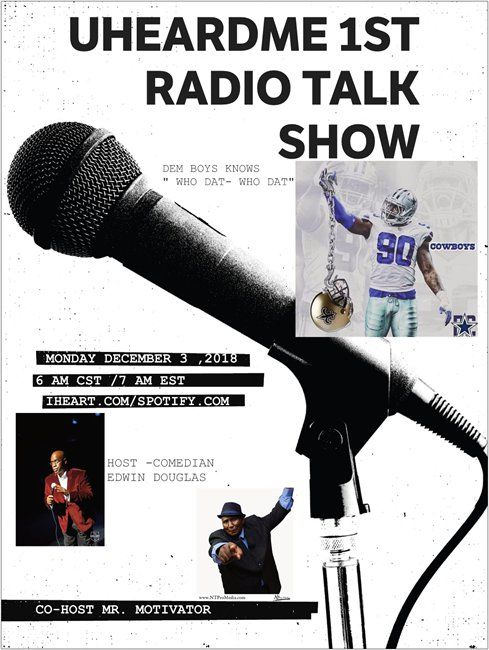 Uheardme 1ST RADIO TALK SHOW-  Dem Boys and Who Dat lost the game