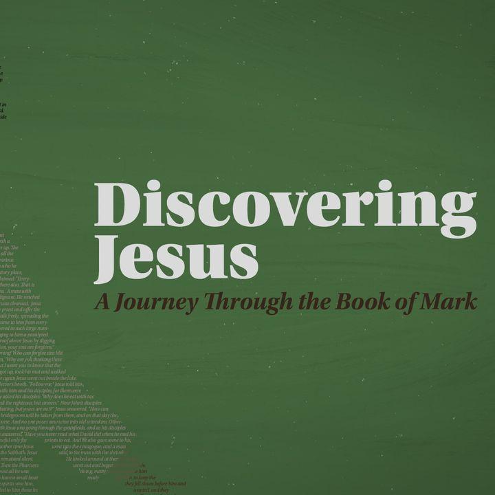 Discovering Jesus Week 23   Pastor Jack Guerra