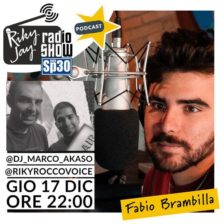 RikyJay Radio Show - ST.2 N.53 - Ospite Fabio Brambilla