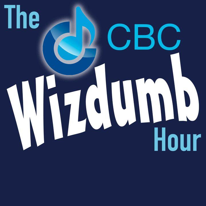 The CBC Wizdumb Hour