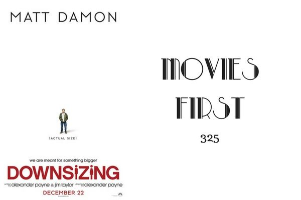 325: Downsizing - Movies First with Alex First