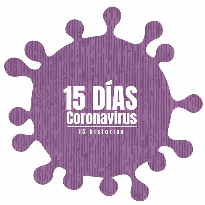 E15 15 Días | Día 15