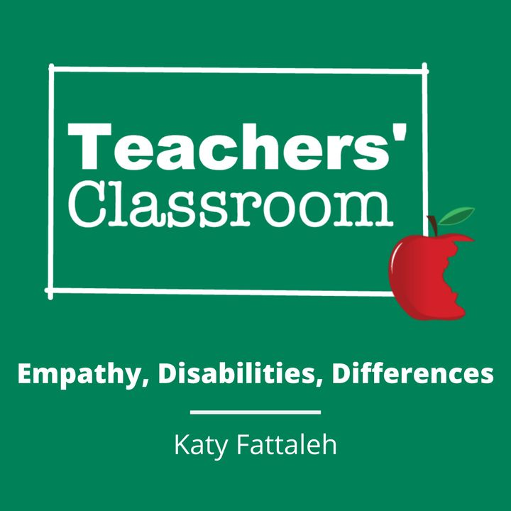 Empathy, Disabilities, and Differences with Katy Fattaleh