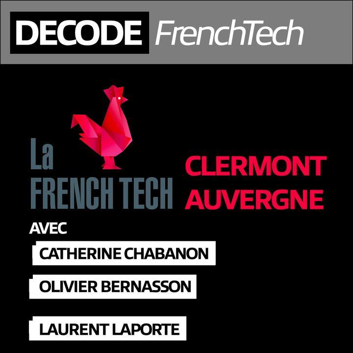 Clermont Auvergne, la FrenchTech au coeur des volcans