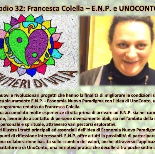 EP32 Francesca Colella - ENP e UNOCONTO