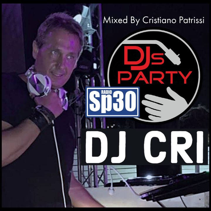 DJs Party By DJ CRI - #RadioSP30
