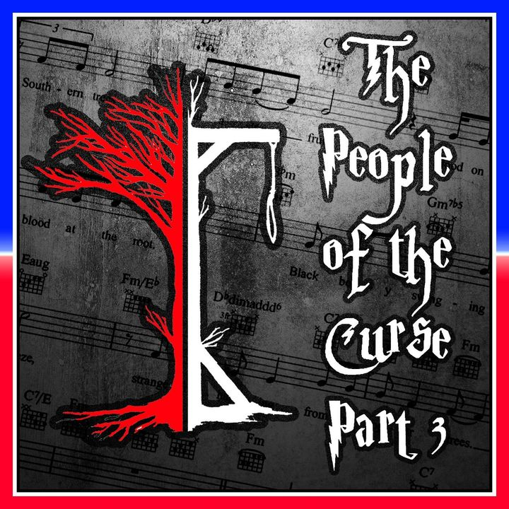 The People of the Curse Part III