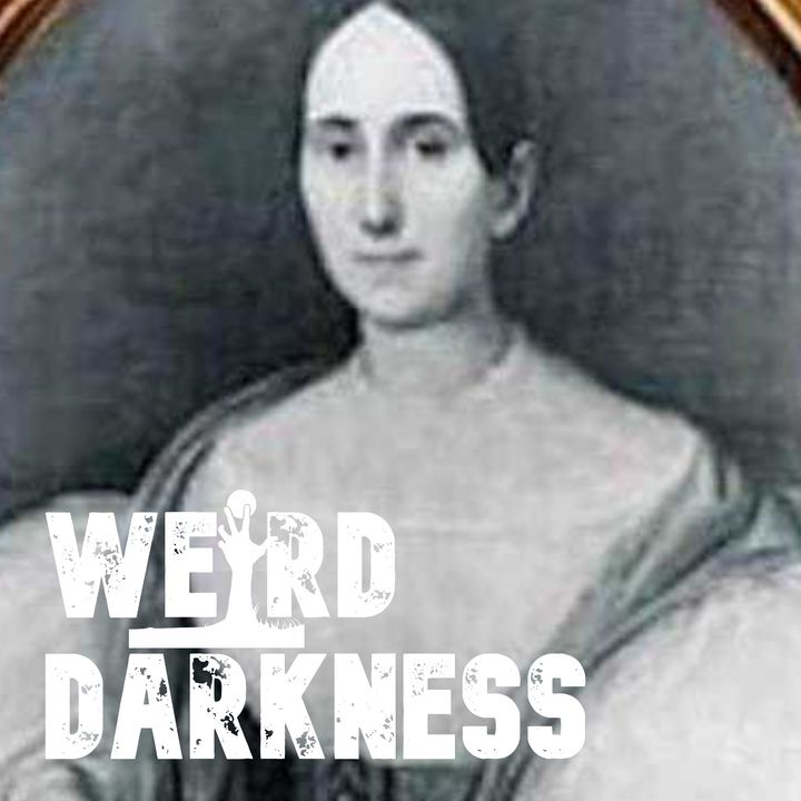 """""""DELPHINE LaLAURIE: MONSTER of ROYAL STREET"""" and 2 More True Tales And 3 Creepypastas #WeirdDarkness"""