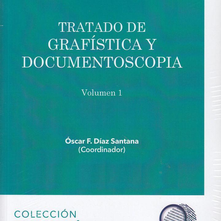 Entrevista con Oscar Díaz autor del Tratado de Grafistica y Documentoscopia (Coordinador y autor principal) Parte III