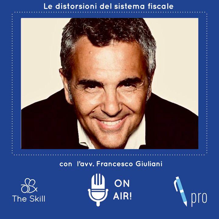 Skill Pro - La prevedibilità della variabile fiscale, con l'avv. Francesco Giuliani