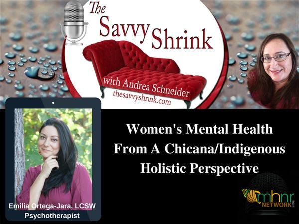 Women's Mental Health From A Chicana/Indigenous Holistic Perspective